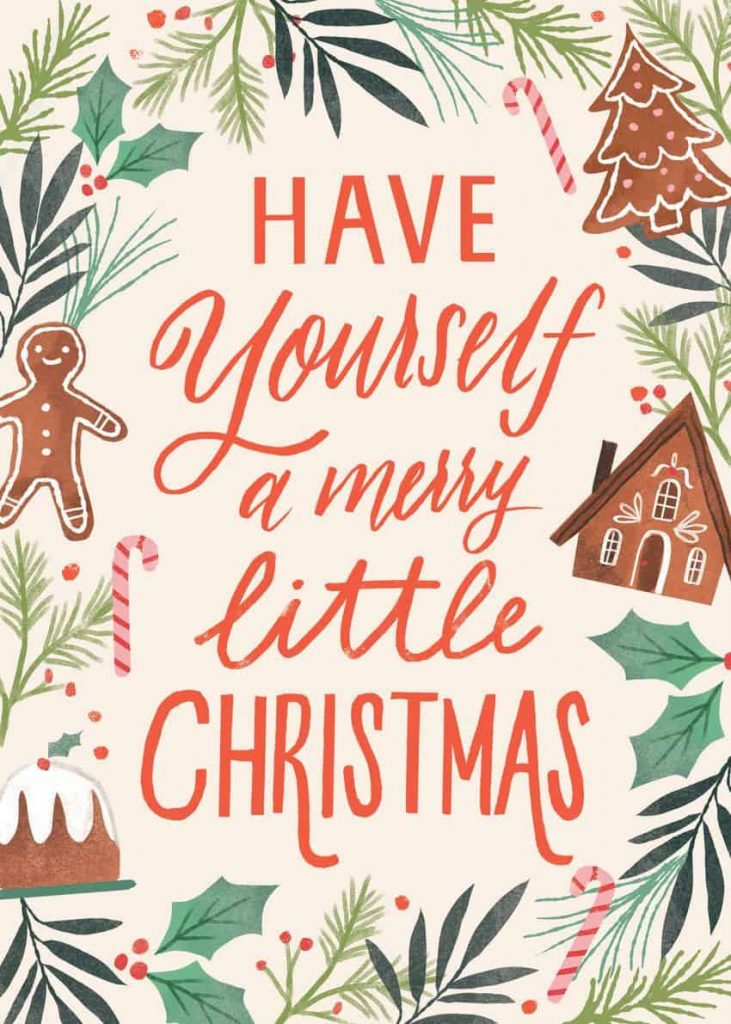 Have yourself a merry little Christmas wallpaper/background/template
