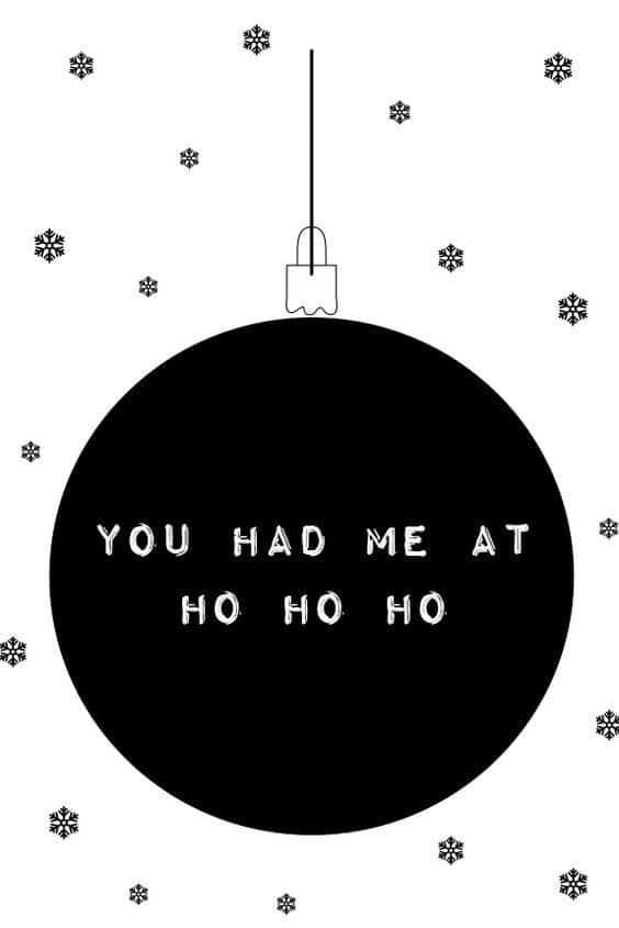 You had me at ho ho ho background/wallpaper/template